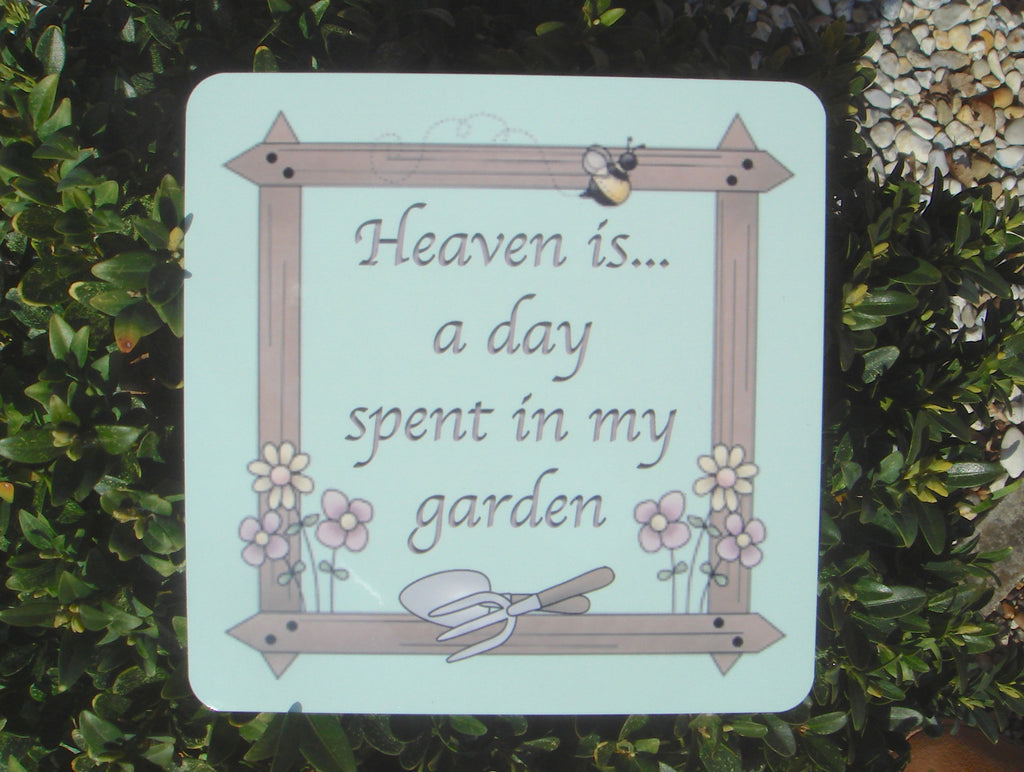 Heaven is a day spent in my garden custom made sign from Honeymellow