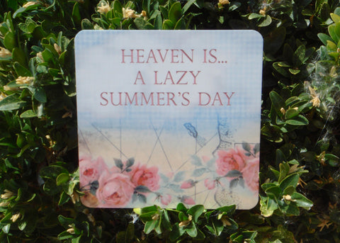 Heaven is... a Lazy Summer's Day: Metal Sign