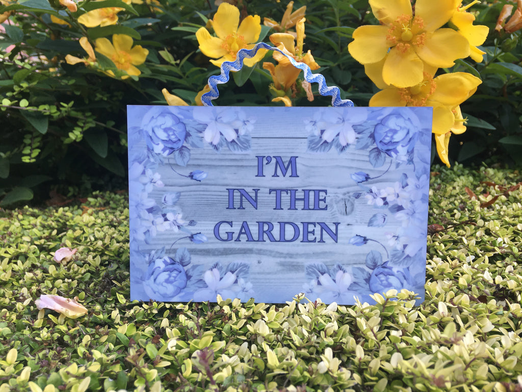I'm in the Garden Grey Wood Effect Shabby Chic Sign + Add Your Own Text from Honeymellow