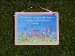Wild Flowers Inspiring Quotation: Garden Metal Sign - Buy a Unique Gardening Gift Online only at Honeymellow