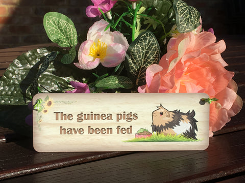 The Guinea Pig Has Been Fed/Not Fed Reversible Rustic Personalised Sign