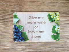 Add your text to wood effect grape sign in wood or metal.  Custom-made at www.honeymellow.com