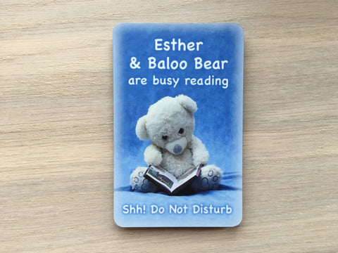 Busy Reading Bear Room Sign: Custom-Made Personalised Wood or Metal Plaque