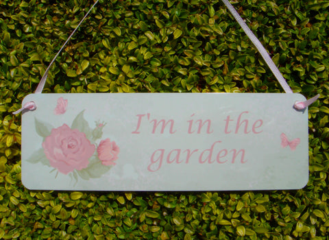 'I'm in the Garden' Hanging Sign: Vintage Pink Rose