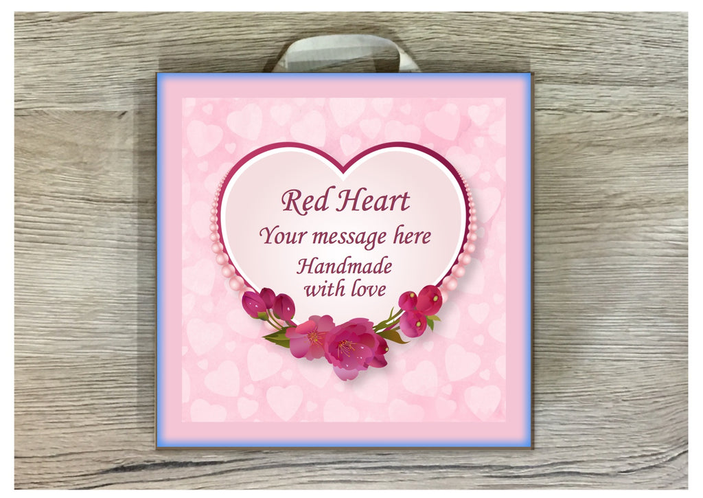 Love Heart Bespoke Personalised Sign: Add Your Own Text