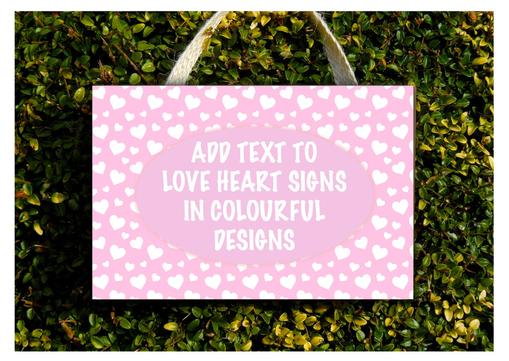 Signs of Love: Add Your Own Text to Love Heart Wood or Metal Personalised Sign at www.honeymellow.com