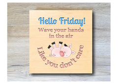 MAPLE WOOD Hello Friday Square Sign: Bespoke Personalised Wall Plaque