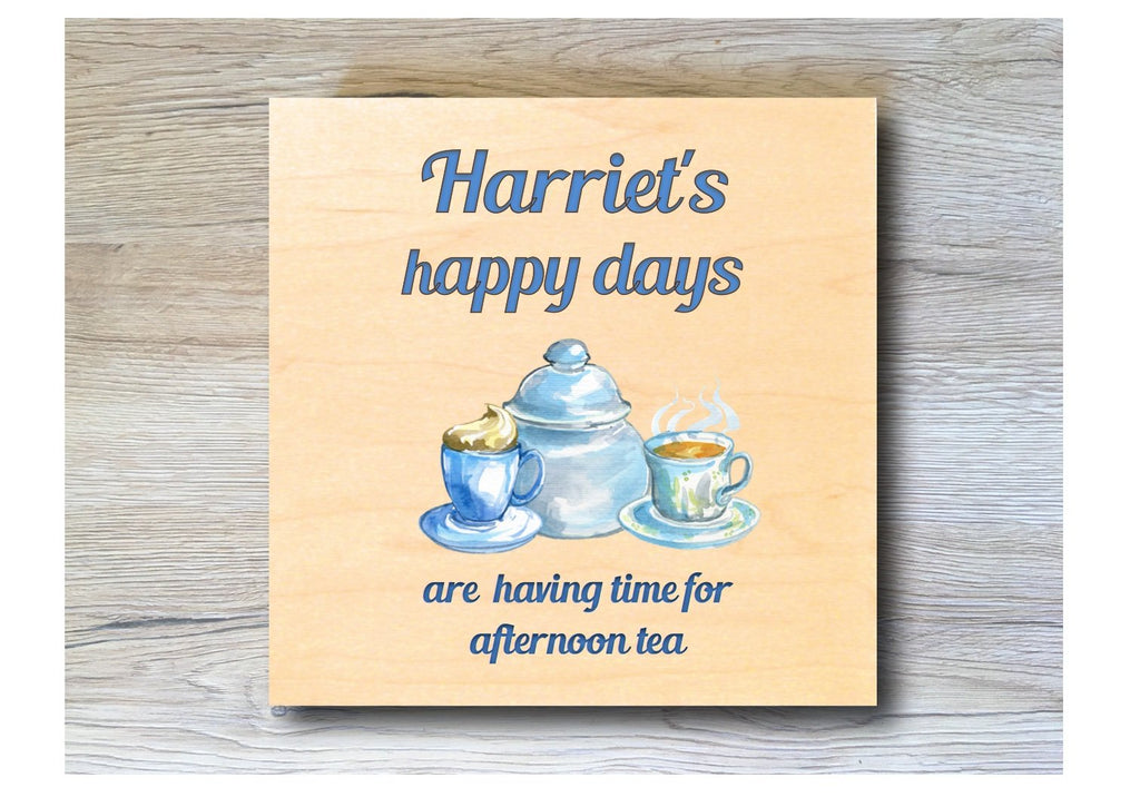 Happy Days are having time free for afternoon tea personalised hanging rustic maple wood sign at Honeymellow.com