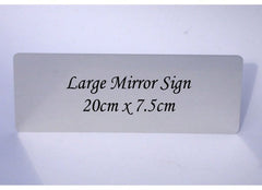 Personalise Large Mirror Custom Made Signs at Honeymellow for your own text.