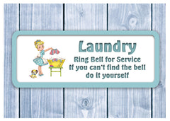Ring bell for services if you can't find the bell do it yourself laundry sign