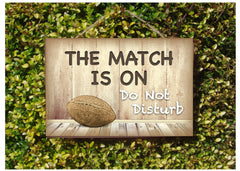Rugby Do Not Disturb Match is On Wood Sign: Add Own Text to Personalise - Only Online at Honeymellow