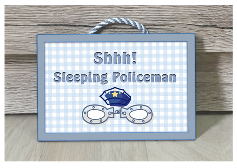 Sleeping Policeman / Policewoman Hanging Metal or Wood Sign: Add Own Text to Personalise