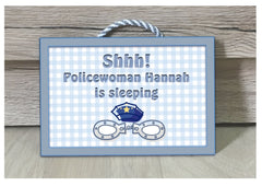 Shh! Policeman Sleeping & Personalised with own text - Custom Made Sign at www.honeymellow.com