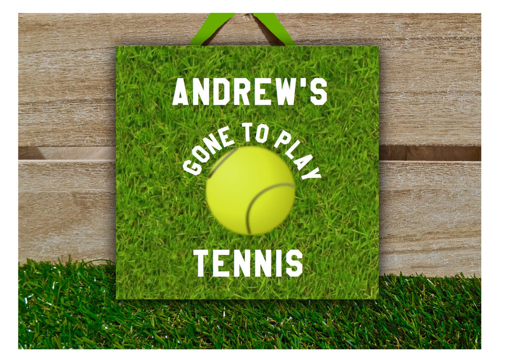 Gone to Play Tennis Sign with Personalisation Option: Buy Online at www.honeymellow.com