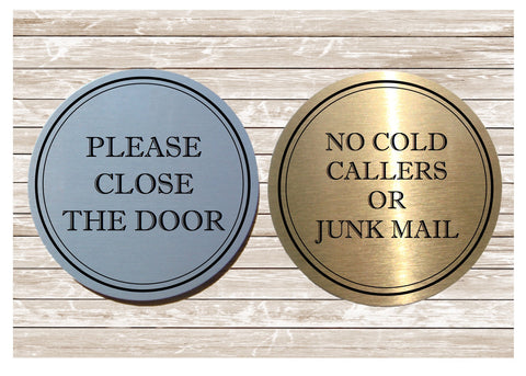 ROUND Close the Door, No Junk Mail, No Cold Callers & Ring the Bell Silver or Gold Vital Signs