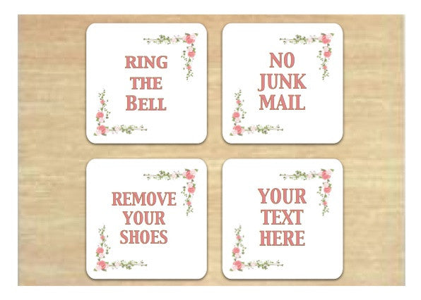 Floral Square White Vital Signs: No Junk Mail, Ring the Bell, Remove Your Shoes plus Own Text Option.  Buy Online at Honeymellow