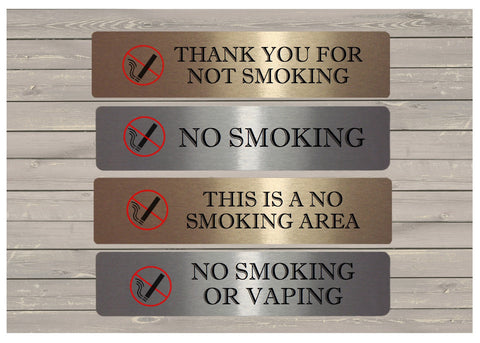 Vital Sign: No Smoking Plaque in Brushed Silver, Gold or White