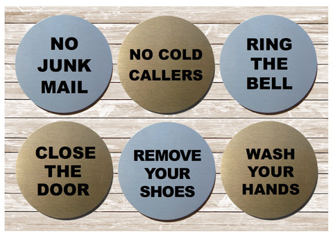 Close the Door, No Junk Mail, No Cold Callers & Ring the Bell Round Silver or Gold Vital Signs