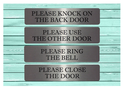 Vital Signs: Close Door, Use Other Door, Knock, Ring Bell, Silver House or Office Signs