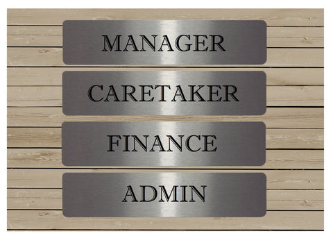 Vital Signs: Manager, Caretaker, Finance, Admin Office Silver Signs