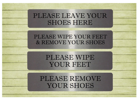 Vital Signs: Please Remove Your Shoes, Wipe Your Feet Silver or Gold Plaque