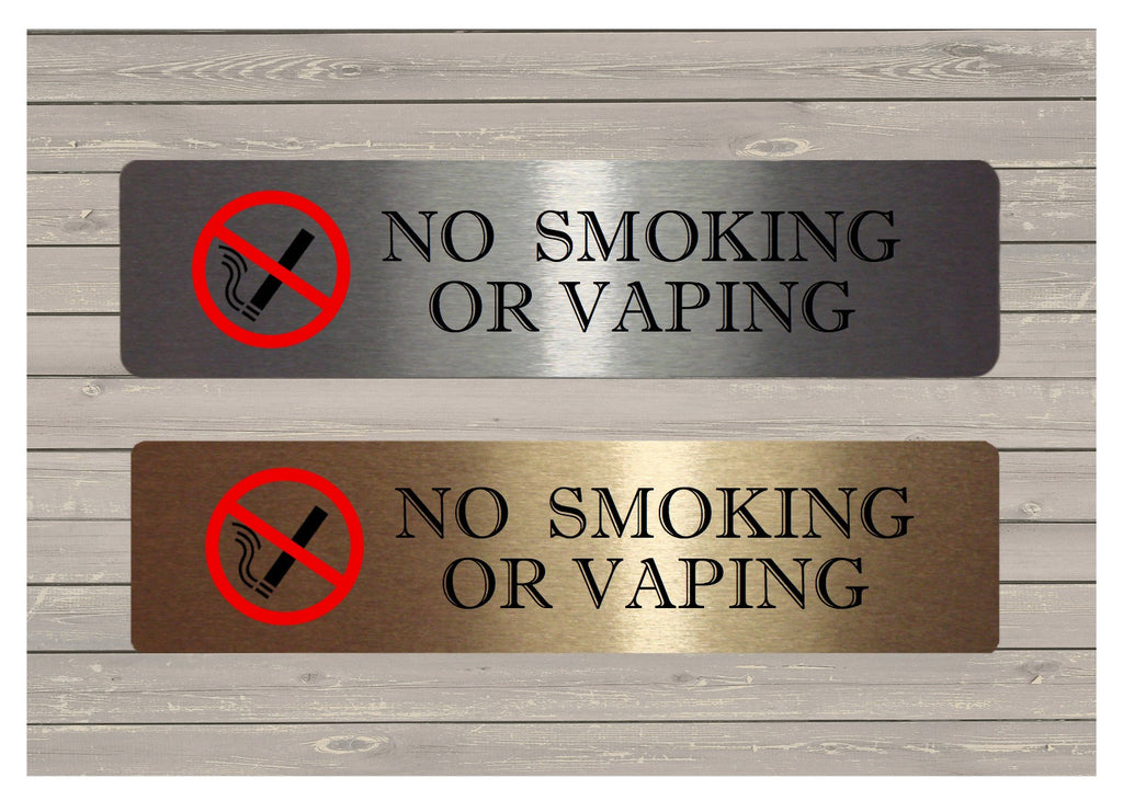 Vital Sign No Smoking or Vaping Brushed Silver or Gold Sign