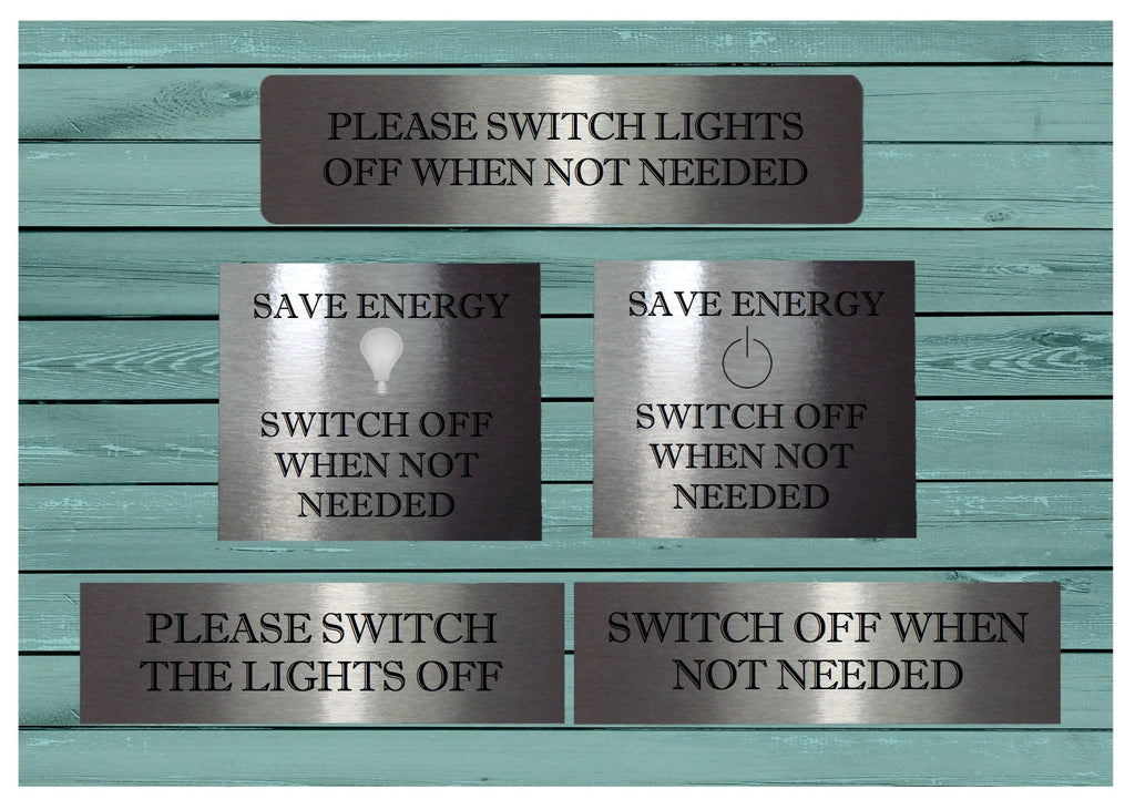 Save Energy Switch Off the Lights, Power Off Silver Metal Signs: Buy Online from Honeymellow