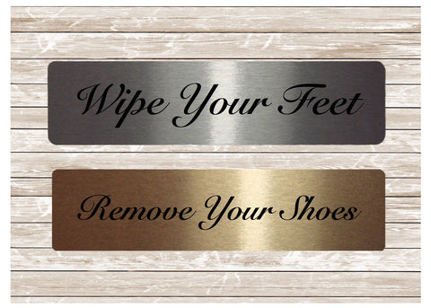 Silver or Gold Metal Vital Signs: Remove Your Shoes or Wipe Your Feet