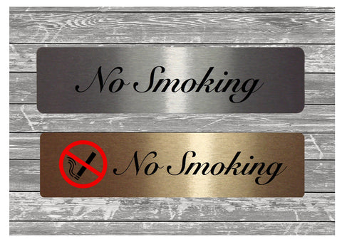 Vital Sign No Smoking Brushed Silver or Gold Sign