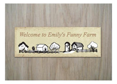 Welcome to the Funny Farm Personalised sign handmade at www.honeymellow.com