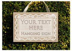Add your text to our wood lace themed sign.  Handmade at www.honeymellow.com