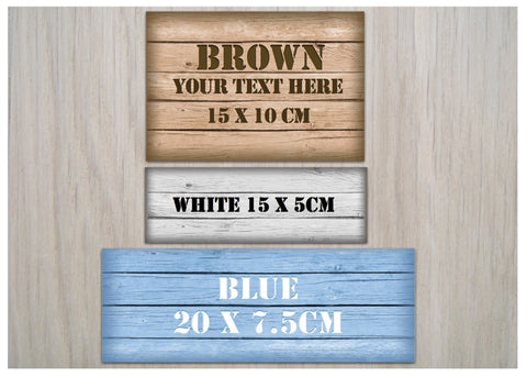 Add Your Own Text To Wood Effect Shabby Chic Blank Signs