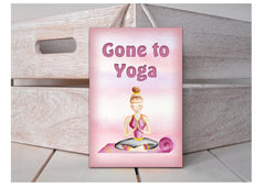 Gone to Yoga Wood Rustic Sign with Personalised Option Only at Honeymellow