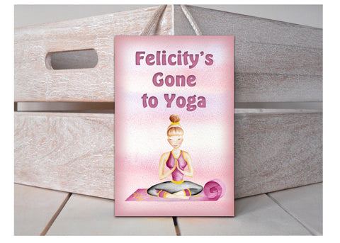 Gone to Yoga Wood or Metal Shabby Chic Sign: Personalised or Own Text Option