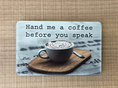 Coffee quote or own text personalised sign in metal or wood at www.honeymellow.com