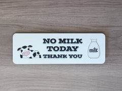 No Milk Today Handmade Personalised Metal sign from www.honeymellow.com