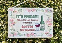 It's Friday Bottle or Glass rustic kitchen sign at Honeymellow