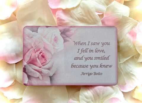 Romantic Rose Quotation Sign: 'When I saw you I fell in love...' or Own Text