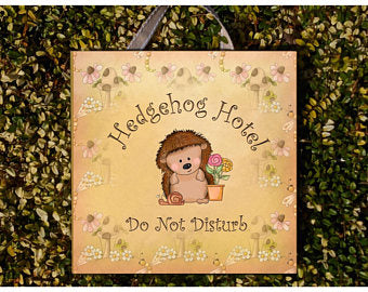 Hedgehog Hotel Sign with Personalised or Own Text Option in Wood or Metal.  Handmade at www.honeymellow.com