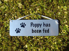 Dog has been fed / Not Fed Double-Sided Silver Sign
