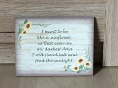 Sunflower Add Your Own Text Rustic Sign in Wood or Metal