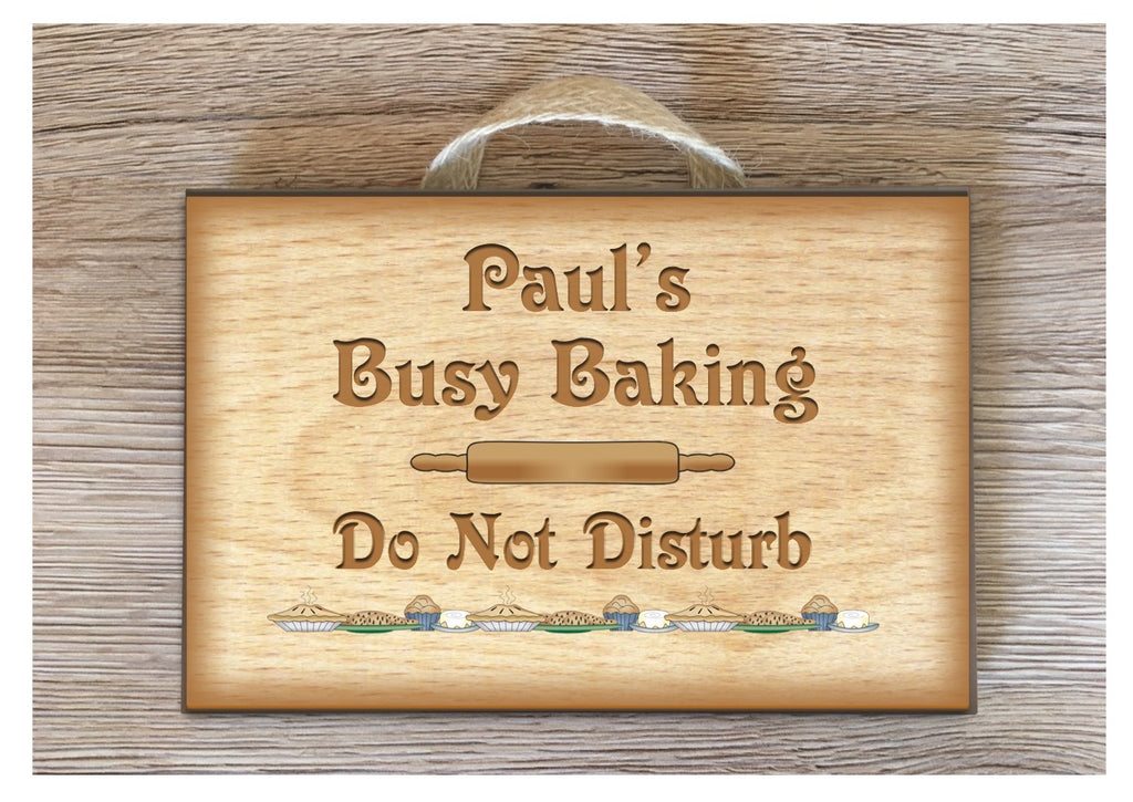 Busy Baking Do Not Disturb Wood Effect Rustic Sign in Metal or Wood