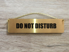 Do Not Disturb Silver Vital Gold or Silver Metal Sign