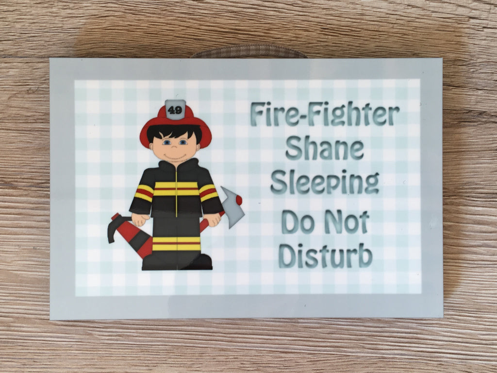 Fire fighter sleeping personalised sign in wood or metal.  Custom-made at www.honeymellow.com