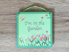 'I'm in the Garden, Summerhouse...' Tulip Hanging Sign