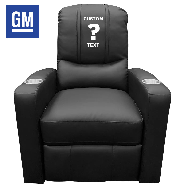 GM Personalized Stealth Recliner