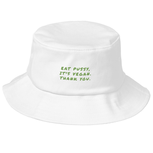 Eat Pussy It's Vegan Old School Bucket Hat - Proudly Vegan Co.