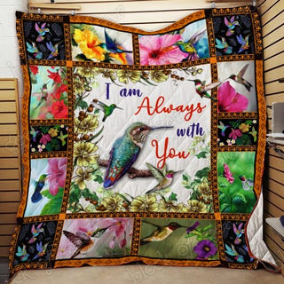 I Am Always With You, Hummingbird Quilt