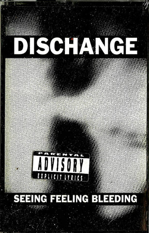 Dischange - Seeing Feeling Bleeding (Cass)