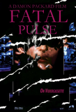 Damon Packard's: Fatal Pulse (DVDr)